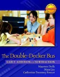 The Double-Decker Bus, Nina Liu and Catherine Twomey Fosnot, 0325010080