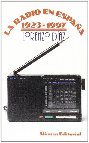 Descargar Libro La Radio En España 1923-1997 ) Lorenzo Díaz