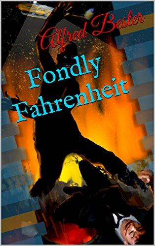 Fondly Fahrenheit