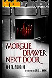 Morgue Drawer Next Door (Morgue Drawer series Book 2) (English Edition)