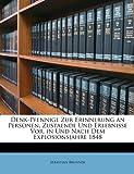 Denk-Pfennige Zur Erinnerung an Personen, Zustaende und Erlebnisse Vor, in und Nach Dem Explosionsjahre 1848, Sebastian Brunner, 114720828X