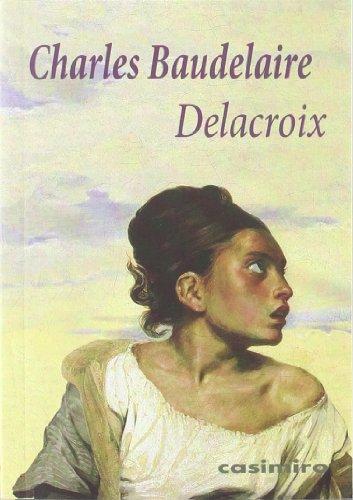 Descargar Libro Delacroix ) Charles Baudelaire