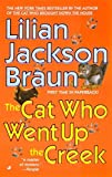 The Cat Who Went Up the Creek by Lilian Jackson Braun (2002-12-31)