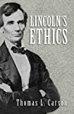 img - for Lincoln's Ethics book / textbook / text book