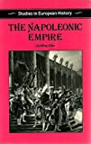 The Napoleonic Empire, Ellis, Geoffrey, 0391036920