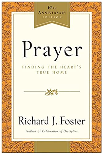 Book Prayer - 10th Anniversary Edition: Finding the Heart's True Home
