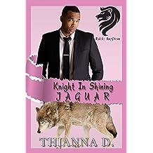 Knight in Shining Jaguar (Wylde KingDom Book 2)