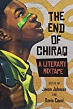 img - for The End of Chiraq: A Literary Mixtape (Second to None: Chicago Stories) book / textbook / text book