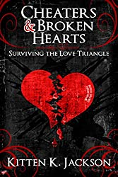 Cheaters & Broken Hearts: Surviving the Love Triangle