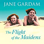 The Flight of the Maidens | Jane Gardam