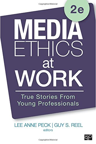 Media Ethics at Work: True Stories from Young Professionals by Cq Pr