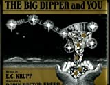 Big Dipper and You, Edwin C. Krupp, 0688071910