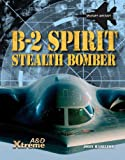 B-2 Spirit Stealth Bomber