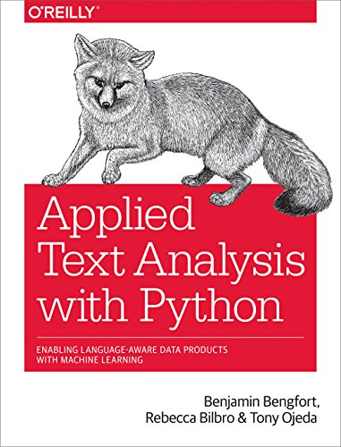 Pdf Technology Applied Text Analysis with Python: Enabling Language-Aware Data Products with Machine Learning