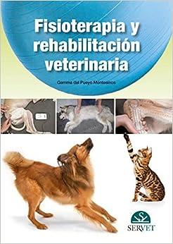 Fisioterapia Y Rehabilitación Veterinaria - Libros De Veterinaria - Editorial Servet por Gemma Del Pueyo Montesinos epub