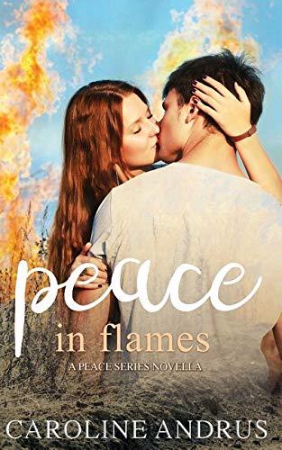 Peace in Flames: A Peace Series Novella ebook