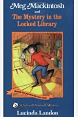 Meg Mackintosh and the Mystery in the Locked Library - title #5: A Solve-It-Yourself Mystery (5) (Meg Mackintosh Mystery series) Paperback