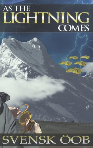 Book: As the Lightning Comes by Svensk Öob