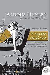Eyeless in Gaza: A Novel