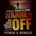Warned Off: The Eddie Malloy Series, Book 1 | Richard Pitman,Joe McNally