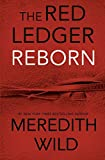 Reborn (The Red Ledger: Parts 1, 2 & 3 (Volume 1))