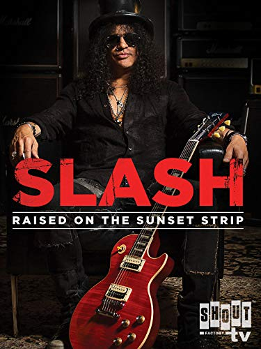 2014 Bolts - Slash: Raised On The Sunset Strip