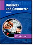 Business and Commerce, Neil Wood, 0194388255