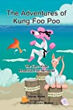 The Adventures of Kung Foo Poo, Tracey Hanes, 1441540458