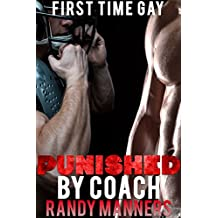 Punished by Coach: MM Gay Straight Guy (Man on Man First Time Book 1)