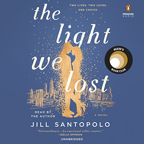 The Light We Lost Audiobook by Jill Santopolo [Free Download] thumbnail