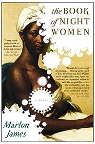 The Book of Night Women par Marlon James