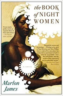 Amazon.com: The Book of Night Women: Marlon James: Books