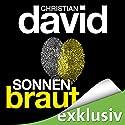 Sonnenbraut (Belonoz 2) Audiobook by Christian David Narrated by Hans Jürgen Stockerl