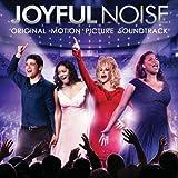Joyful Noise: Original Motion Picture Soundtrack by Queen Latifah, Dolly Parton, Keke Palmer, Jeremy Jordan, Kirk Franklin, Karen Pe (2012-01-10)