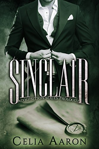 Sinclair (Acquisition Series) by [Aaron, Celia]