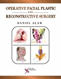 Operative Facial Plastic and Reconstructive Surgery, , 1597564575