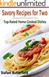 Savory Cooking for Two: Top-Rated Hom...