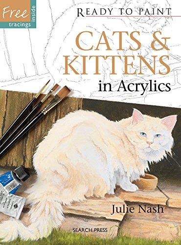 !Best Cats & Kittens in Acrylics (Ready to Paint)<br />E.P.U.B