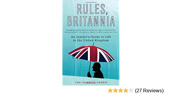 Brit think ameri think a transatlantic survival guide revised rules britannia an insiders guide to life in the united kingdom rules britannia an insiders guide fandeluxe Images