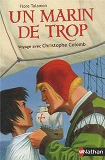 Un marin de trop : Voyage avec Christophe Colomb par Talamon
