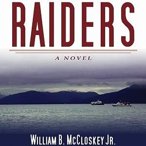 Raiders: A Novel Audiobook
