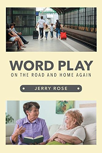 Read Online Word Play: On the Road and Home Again ebook