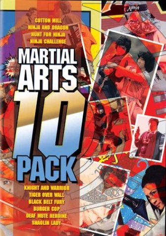 Martial Arts 10 Pack (Cotton Mill / � Ninja and Dragon / �Hunt for Ninja /� Ninja Challenge / �Knight and Warrior /� Tiger Over Wall �/ Black Belt Fury / � Burger Cop /� Deaf Mute Heroine /� Shaolin Lady)