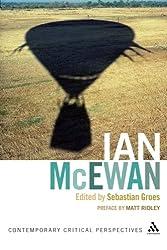 Ian McEwan: Contemporary Critical Perspectives (Continuum Critical Perspectives)