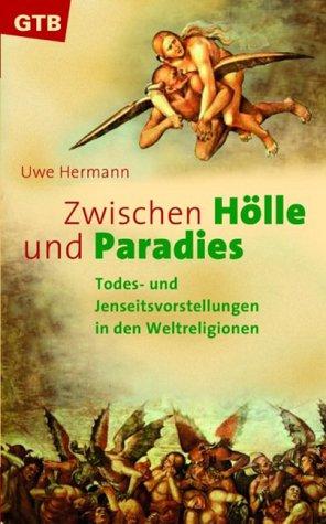 Zwischen Hölle und Paradies