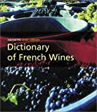 Dictionary of French Wines, Tony Lord, 0304364436