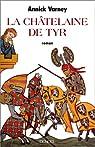 La châtelaine de Tyr par Varney