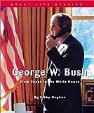 George W. Bush, Libby Hughes, 0531123103