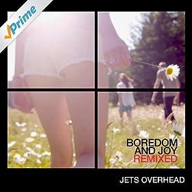 Jets Overhead - Remixes