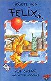 Briefe von Felix - Folge 2 - Auf Safari [VHS]
